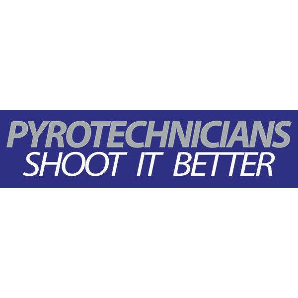 PNBS16 PYROTECHNICS SHOOT IT BETTER